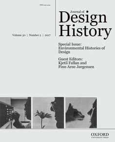Journal of Design History Vol. 30 Num.2 https://academic.oup.com/jdh/issue/30/2