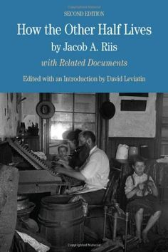 Best Sojustbooks Social Justice Library Saturdayschool Images  Amazoncom How The Other Half Lives The Bedford Series In History And  Culture  Jacob A Riis David Leviatin Books From Thesis To Essay Writing also Essay On English Literature  Freelance Writing Services Com