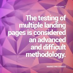 The testing of multiple landing pages is considered an advanced and difficult methodology. Online Marketing Tools, Statistics, Mind Blown, Landing, Seo, Facts, Website, Truths