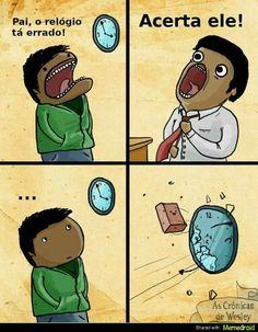 O relógio ta errado