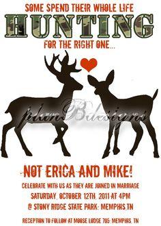 Camo/Hunting Wedding Invitation Print Your Own by planBdsigns Hunting Wedding, Fall Wedding, Our Wedding, Dream Wedding, Wedding Stuff, Tacky Wedding, Renewal Wedding, Wedding Pins, Trendy Wedding