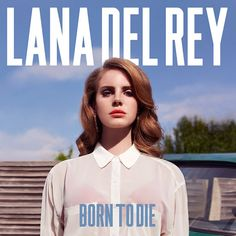 Lana Del Rey - I have been captivated by this album, and know it will remain a favorite. Brings me back to my trip to Tokyo, Japan in Feb/March 2012.