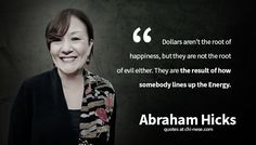 23 Abraham Hicks Quotes You Should Know! - The World of Positive Energy