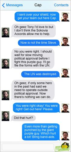 This is exactly how it should go. I love tony but he is arrogant and a creep a lot of the time. So many of his problem could be avoided if he would admit he needs help sometimes.