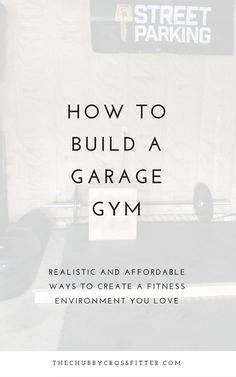 How long it took me to outfit my small garage gym and my advice to those who want to start their own