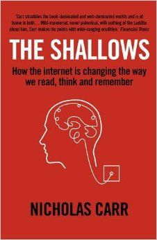 The Shallows draws on the latest research to show that the Net is literally re-wiring our brains inducing only superficial understanding. As a consequence there are profound changes in the way we live and communicate, remember and socialise - even in our very conception of ourselves. By moving from the depths of thought to the shallows of distraction, the web, it seems, is actually fostering ignorance.