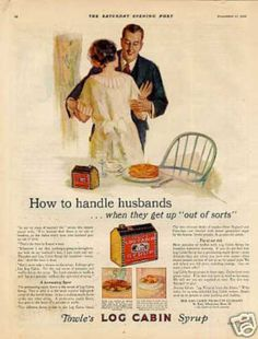 So pancake syrup is the answer. I never would have guessed. - Log Cabin Syrup Color Ad (1926)