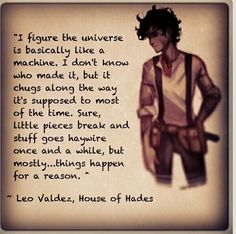 Discovered by Find images and videos about percy jackson, leo valdez and house of hades on We Heart It - the app to get lost in what you love. Percy Jackson Quotes, Percy Jackson Fan Art, Percy Jackson Books, Percy Jackson Fandom, Magnus Chase, Leo Valdez Quotes, Leo Quotes, Leo Valdez Funny, Qoutes