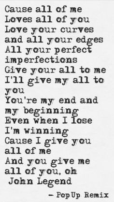 Thank you John Legend for music awesomeness and beautiful lyrics. All of Me John Legend This quote courtesy of love you babe. Beautiful Lyrics, Pretty Lyrics, Beautiful Mind, Beautiful Things, Love You, My Love, Song Quotes, Music Lyrics, Lyric Art