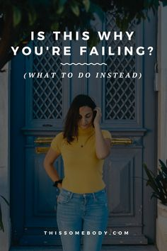 Is this why you're failing? what to do instead