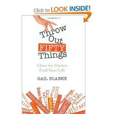 """""""Throw Out Fifty Things: Clear the Clutter, Find Your Life""""-I borrowed this audiobook from local library OverDrive(online!) for my walk. I think many people (even you are organized) enjoy this book. It was fun walking and listening her stories. :)"""