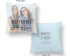 Birthday gift idea for your best friend! This custom pillow is so special and will be sure to make your bestie cry tears of joy when she gets this custom made best friends birthday gift!