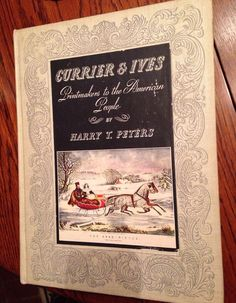 Currier and Ives Printmakers to the American People by by ArtHappy