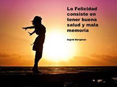 #felicidad #buena #salud #mala #memoria #Bergman