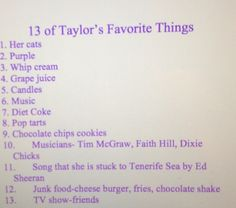 Happy 13th of the month of September!!! Today I wrote 13 of Taylor Swift's favorite things! All these things I heard her say in interviews. Love u Taylor!❤️