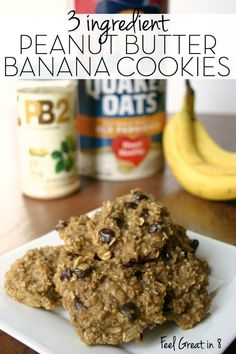 3 Ingredient Peanut Butter Banana Cookies - 2 bananas, 1 cup quick or regular oats, 2 tbsp PB2 or natural PB, 1/4 cup any add in's. 350 degrees for 15 min.