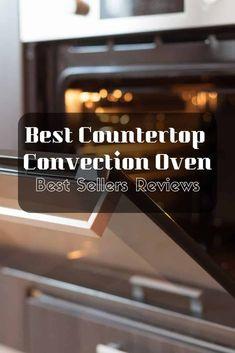 ðŸ Best Countertop Convection Oven Besters Reviews