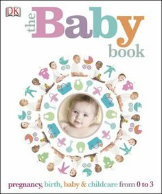 The Baby Book by DK Publishing