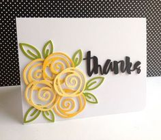 Today, my last thankful card is flower filled...  I used a Paper Smooches flower, leaf, and center dies, and cut strips of green for the stems.  I layered the outline of the flowers as well as their c