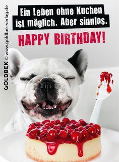 Postkarten - Geburtstag. Ein Leben ohne Kuchen ist möglich. Aber sinnlos!