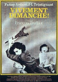 Fanny Ardant, Jean-Louis Trintignant, Jean-Pierre Kalfon. Director: François Truffaut. IMDB: 7.4 ___________________________ https://en.wikipedia.org/wiki/Confidentially_Yours http://www.rottentomatoes.com/m/vivement-dimanche-finally-sundayconfidentially-yours http://www.tcm.com/tcmdb/title/71408/Confidentially-Yours/ Article: http://www.tcm.com/tcmdb/title/71408/Confidentially-Yours/articles.html http://www.newyorker.com/culture/richard-brody/dvd-of-the-week-confidentially-yours