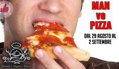 Il Cantiere   MAN Vs PIZZA - Dal 29/8 Al 2/9 http://affariok.blogspot.it/