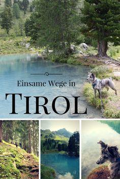 Einsame Wege in Tirol