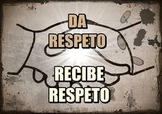Valor: Respeto