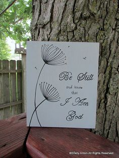 Be Still and Know Bible Verse Wood Sign