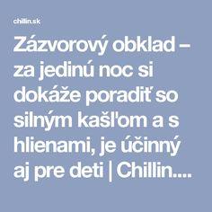 Zázvorový obklad – za jedinú noc si dokáže poradiť so silným kašľom a s hlienami, je účinný aj pre deti | Chillin.sk