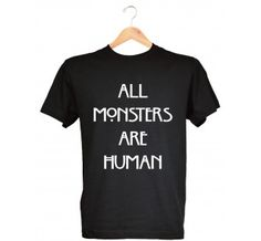 t-shirt american horror story all monsters are human