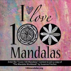 Enter The I Love 100 Mandalas Contest To Win A Copy Of Susanne Finchers Book Mandala Workbook