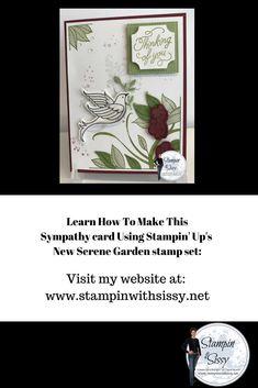 Beautiful sympathy card using Stampin' UP's new Serene Garden stamp set.