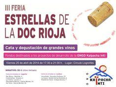"""#Logroño: La tercera edición de la #Feria Estrellas de la DOCa #Rioja"""" se celebrará este próximo viernes, 25 de abril, esta es una iniciativa de la ONG riojana Kaipacha Inti cuyo objetivo es recaudar fondos a beneficio de los proyectos solidarios que esta ONGD desarrolla."""