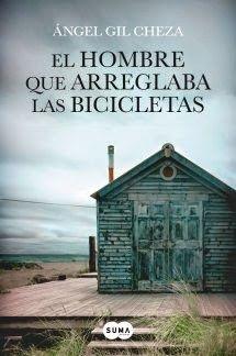 """Libros que hay que leer: """"El hombre que arreglaba las bicicletas"""" - Ángel Gil…"""