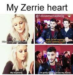 "My Zerrie heart ♡♡♡ SOO CUTE!!!!!!<< Zayn though "" i'm gonna have to say my missus"""