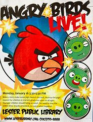 An easy to do Angry Birds program that had the kids talking and 53 participants. May be the best program flyer ever