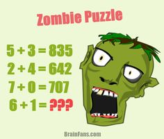 Brain teaser - Number And Math Puzzle - zombie puzzle - If 5+3=835, 2+4=642, 7+0=707, then which number is the result of 6+1=??? Can you find the value of this math puzzle with zombie head?