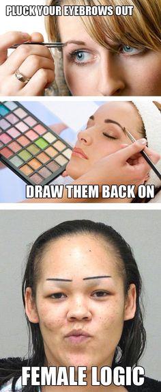 Female logic.