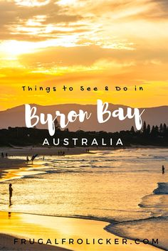 A Guide to Byron Bay, Australia. Phillip Island solo travel guide. #travel #australia #beach #byronbay / / / / / Check out more travel photos and blog posts on my travel blog, frugalfrolicker.com