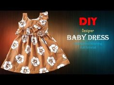 DIY Designer Ruffled Baby Frock Cutting And Stitching Full Tutorial Baby Girl Frocks, Frocks For Girls, Dresses Kids Girl, Kids Frocks Design, Baby Frocks Designs, Baby Girl Dress Design, Kids Dress Patterns, Cool Baby Clothes, Fancy Blouse Designs