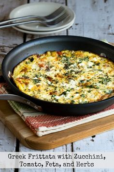 This low-carb and gluten-free Greek Frittata with Zucchini, Tomato, Feta, and Herbs is one I've been making for nearly ten years, and I love this frittata for breakfast, lunch, or dinner. [from KalynsKitchen.com]