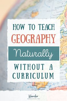 Make geography come alive at your house with these resources, puzzles, and maps. How to Teach Geography Without Curriculum - Wander Homeschooling World Geography Games, Geography For Kids, Geography Map, Teaching Geography, Teaching Kids, Geography Lessons, American History Lessons, Toddler School, How To Start Homeschooling