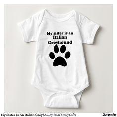 My Sister Is An Italian Greyhound Tshirts