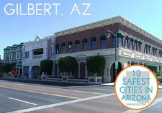 10 Safest Cities in Arizona: Gilbert Arizona ranks 8th! #SafeWiseReport #SafestCities #Arizona