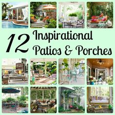 12 Inspirational Patios & Porches.   I love the curved porch with the hanging black lanterns. I have those lanterns and can hang them from black chain in the garden from some trees! Also love the pergola in front of the window.