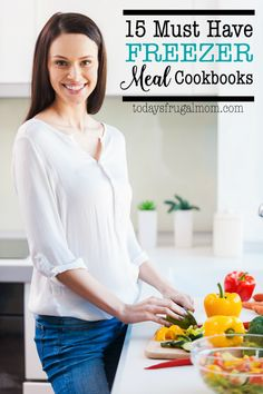 15 Freezer Meal Cookbooks to Get You Started on Your Once a Month Cooking Journey :: Today's Frugal Mom