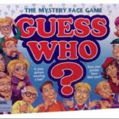 Guess Who - I loved this game but my cousins hated playing with me because they never understood strategy.