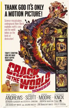 Crack in the World (1965) Wanted to see this SO BAD when it came out. Don't remember why I couldn't go; maybe it was rated Adult.