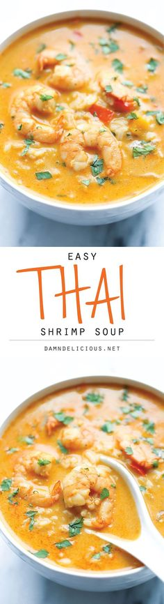 Shrimp Soup Easy Thai Shrimp Soup - Skip the take-out and try making this at home - it's unbelievably easy and tastier and healthier!Easy Thai Shrimp Soup - Skip the take-out and try making this at home - it's unbelievably easy and tastier and healthier! Think Food, I Love Food, Good Food, Yummy Food, Thai Shrimp Soup, Prawn Soup, Thai Soup, Curry Soup, Shrimp Pasta